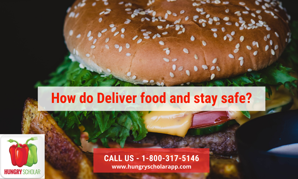 Deliver food and stay safe