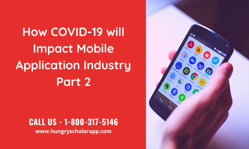 COVID-19 WILL IMPACT MOBILE APPLICATION INDUSTRY