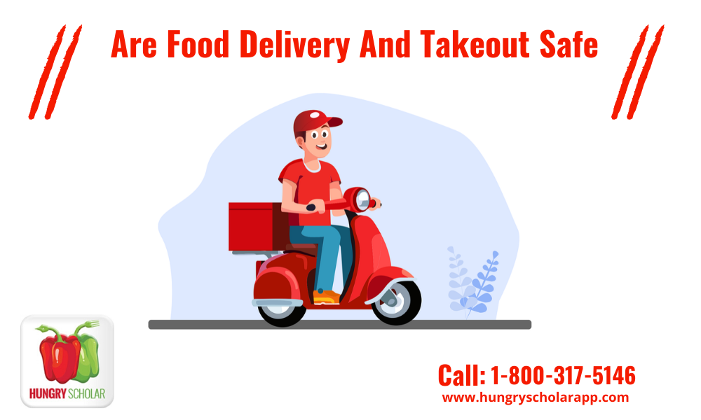 Are food delivery and takeout safe